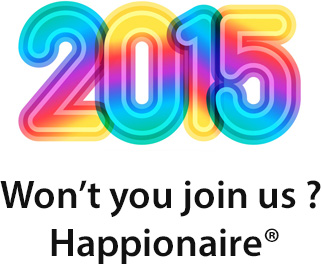 2015 Won't you join us ? Happionaire®
